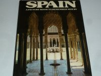 Spain A picture Book to remember