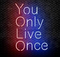 YOLO You only live once neon